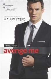 book cover, Maisey Yates, Avenge Me, depicts young white man in business suit and tie with stern facial expression