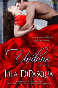 Book cover, Undone by Lila DePasqua, depicts shirtless white man embracing white woman with dark hair in billowing red satin dress